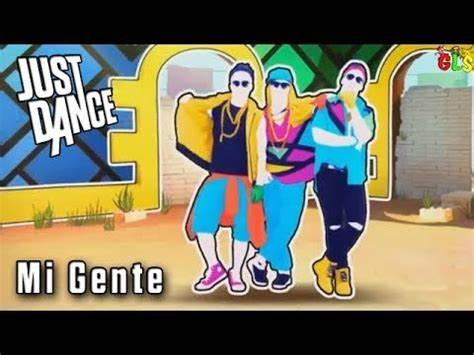 Just Dance Mi Gente